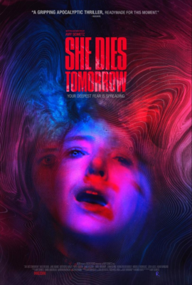 poster She Dies Tomorrow